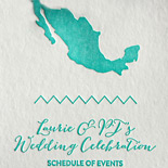 Laurie and PJ: lettepressed multi-fold Schedule of Events for Mayan Riviera wedding